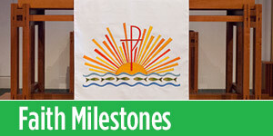 Learn about Faith Milestones